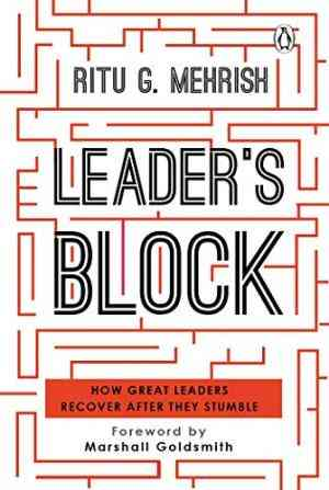 Leader's-Block:-How-Great-Leaders-Recover-after-They-Stumble