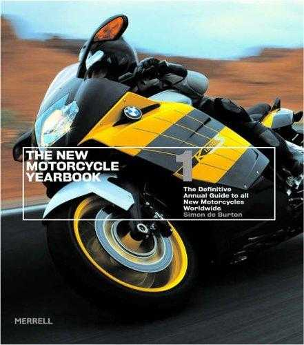 The-New-Motorcycle-Yearbook-I:-The-Definitive-Annual-Guide-to-All-New-Motorcycles-Worldwide