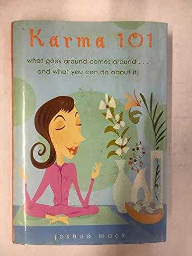 Karma-101.-what-goes-around-comes-around...and-what-you-can-do-about-it