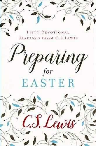 Buy Preparing for Easter: Fifty Devotional Readings by C. S. Lewis  online in india - Bookchor   9780008263225