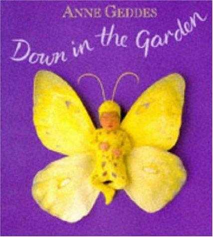 Buy Down in the Garden by Anne Geddes online in india - Bookchor | 9780747218265