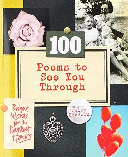 Buy 100 Poems To See You Through by Daisy Goodwin online in india - Bookchor   9781529104691