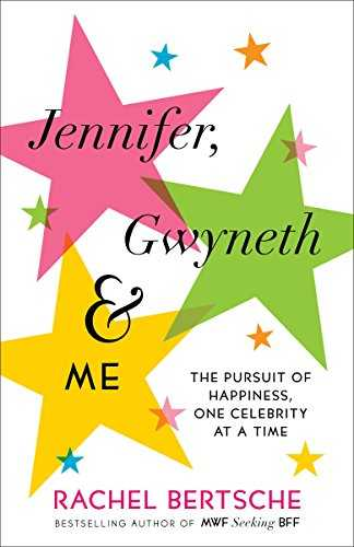 Jennifer,-Gwyneth-&-Me:-The-Pursuit-of-Happiness,-One-Celebrity-at-a-Time