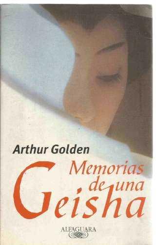 Buy Memorias de una Geisha by Arthur Golden online in india - Bookchor | 9788422682158