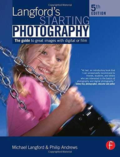 Langford\'s-Starting-Photography:-A-Guide-to-Better-Pictures-for-Digital-and-Film-Camera-Users