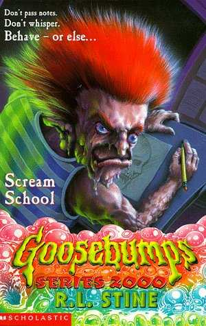 Scream-School-(Goosebumps-Series-2000,-#15)