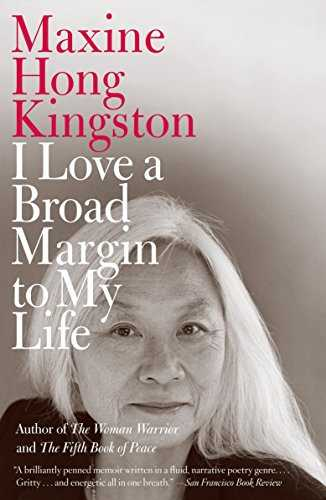 I-Love-a-Broad-Margin-to-My-Life-by-Maxine-Hong-Kingston-Paperback