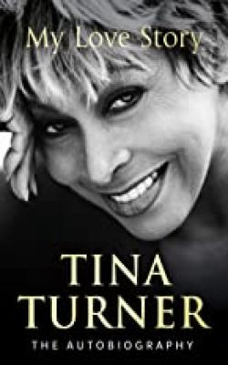 Tina-Turner:-My-Love-Story