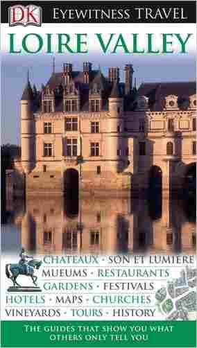 Buy DK Eyewitness Travel Guide: Loire Valley by Jack Tressider online in india - Bookchor | 9781405353120