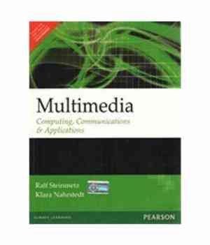 Buy Multimedia: Computing Communications & Applications by Steinmetz online in india - Bookchor | 9788177584417