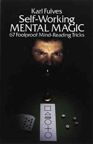Buy Self Working Mental Magic by Karl Fulves online in india - Bookchor | 9780486238067
