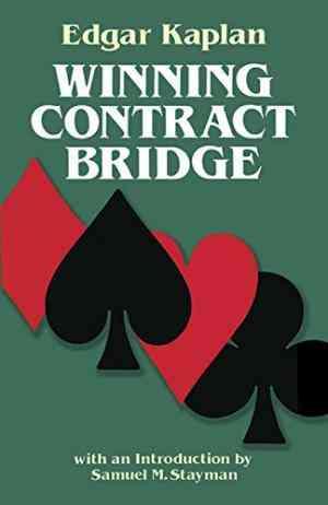 Buy Winning Contract Bridge by Edgar Kaplan online in india - Bookchor | 9780486245591