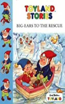 Toyland-Stories-–-Big-Ears-to-the-Rescue