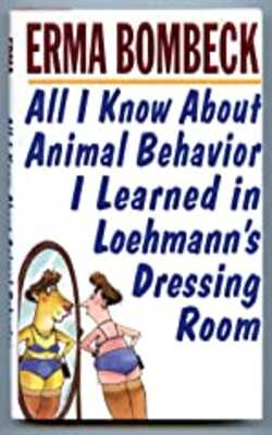 All-I-Know-About-Animal-Behavior-I-Learned-in-Loehmann's-Dressing-Room