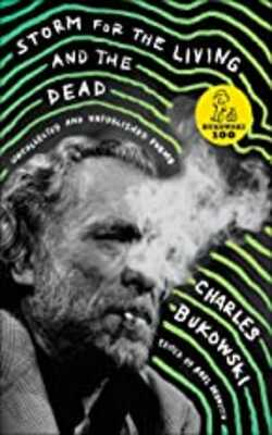 Buy STORM FOR THE LIVING AND THE DEAD by Charles Bukowski online in india - Bookchor   9780062656520
