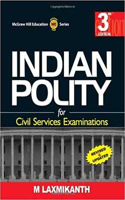 Buy Indian Polity for Civil Services Examinations by M Laxmikanth online in india - Bookchor   9780070153165