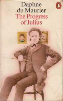 Buy The Progress of Julius By Daphne Du Maurier-Paperback by Daphne du Maurier online in india - Bookchor | 9780140022773