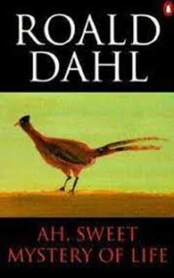 Buy Ah, Sweet Mystery of Life by Roald Dahl online in india - Bookchor | 9780140118476