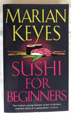 Buy Sushi for Beginners by Marian Keyes online in india - Bookchor | 9780140271812