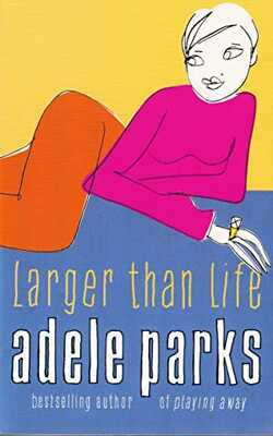 Buy Larger Than Life by Adele Parks online in india - Bookchor   9780140299595