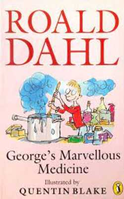 Buy Georges Marvellous Medicine by Roald Dahl online in india - Bookchor | 9780140314922