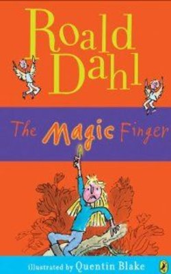 Buy The Magic Finger by Roald Dahl online in india - Bookchor   9780141326306