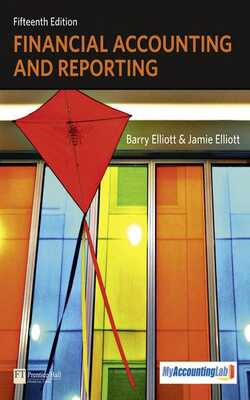 Buy Financial Accounting And Reporting  by Barry Elliott & Jamie Elliott online in india - Bookchor | 9780273760795