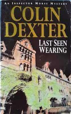 Buy Last Seen Wearing by Colin Dexter online in india - Bookchor | 9780330251488