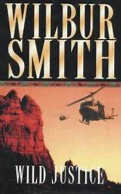 Buy Wild Justice by Wilbur Smith online in india - Bookchor | 9780330261043