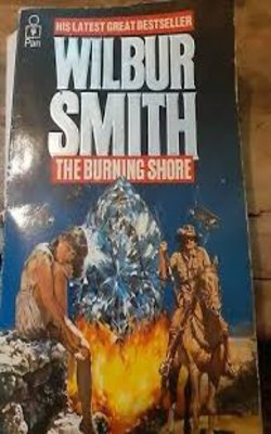 Buy Burning Shore by Wilbur Smith online in india - Bookchor   9780330292276