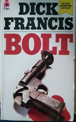 Buy Bolt by Dick Francis online in india - Bookchor | 9780330301381