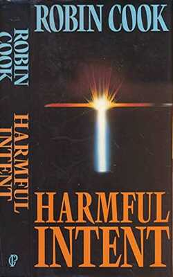 Buy Harmful Intent by Robin Cook online in india - Bookchor | 9780330316194