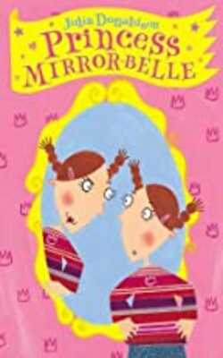 Buy Princess Mirror Belle by Julia Donaldson online in india - Bookchor | 9780330415309