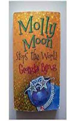 Buy Molly Moon Stops the World by Georgia Byng online in india - Bookchor   9780330415774