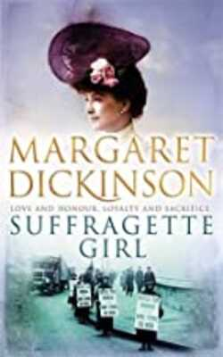 Buy Suffragette Girl by Margaret Dickinson online in india - Bookchor | 9780330452649