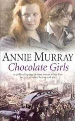 Buy Chocolate Girls by Annie Murray online in india - Bookchor | 9780330492133
