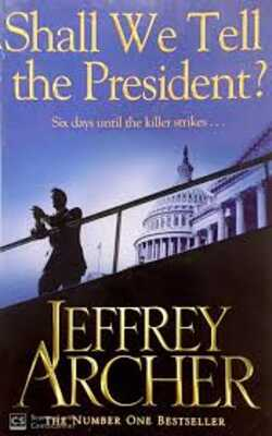 Buy Shall We Tell The President by Jeffrey Archer online in india - Bookchor | 9780330526838
