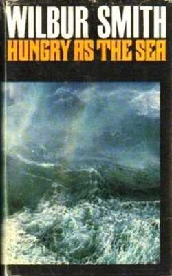Buy Hungry as the sea by Wilbur Smith online in india - Bookchor | 9780330537209
