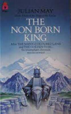 Buy The non born King by Julian May online in india - Bookchor   9780345314215