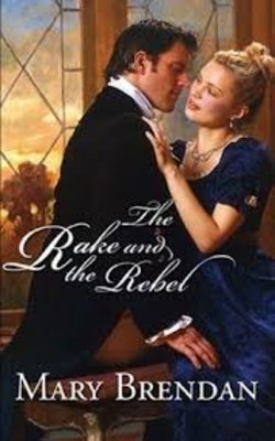 The-Rake-and-the-Rebel-by-Mary-Brendan-Paperback