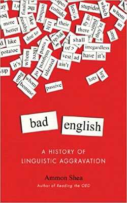 Bad-English:-A-History-of-Linguistic-Aggravation