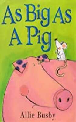 As-Big-as-a-Pig-(Storyboard)-Board-book