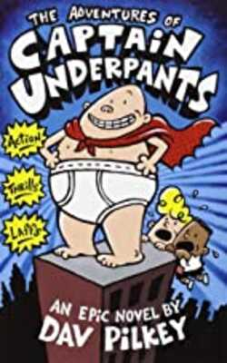 Buy The Advenures of Captain Underpants Paperback by Dav Pilkey online in india - Bookchor   9780439014571