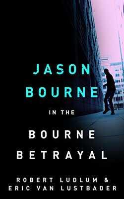 Robert-Ludlum\\\'s-The-Bourne-Betrayal