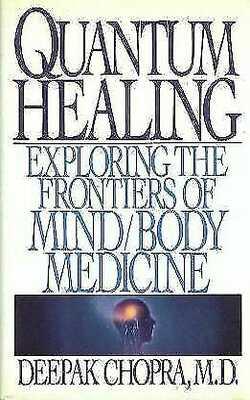 Quantum-Healing:-Exploring-the-Frontiers-of-Mind/Body-Medicine