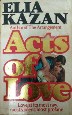 Acts--of-Love-By-Elia-Kazan-Paperback