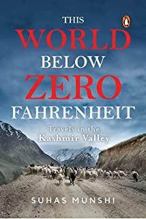 This-World-Below-Zero-Fahrenheit:-Travels-In-The-Kashmir-Valley