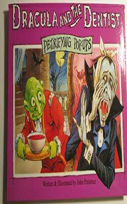 Buy Petrifying Pop Ups Dracula and the Dentist-Story Book by John Patience online in india - Bookchor | 9780710508041
