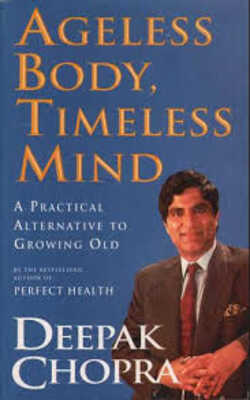 Buy Ageless Body, Timeless Mind by Dr Deepak Chopra online in india - Bookchor | 9780712656733
