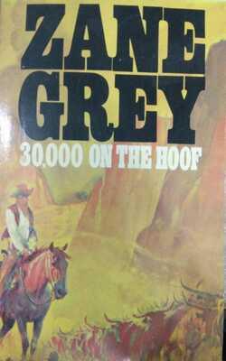 30,000-on-the-hoof-By--Zane-Grey-Paperback